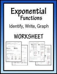 Exponential Functions ALGEBRA Worksheet - Identify, Write, and Graph