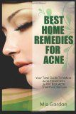 Best Home Remedies For Acne: Your Total Guide To Natural Acne Treatments & The Best Acne Treatment Recipes