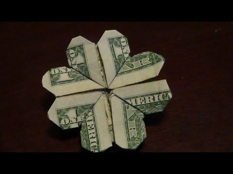 Dollar Origami Shamrock Tutorial - How to make a Dollar Origami Shamrock - YouTube