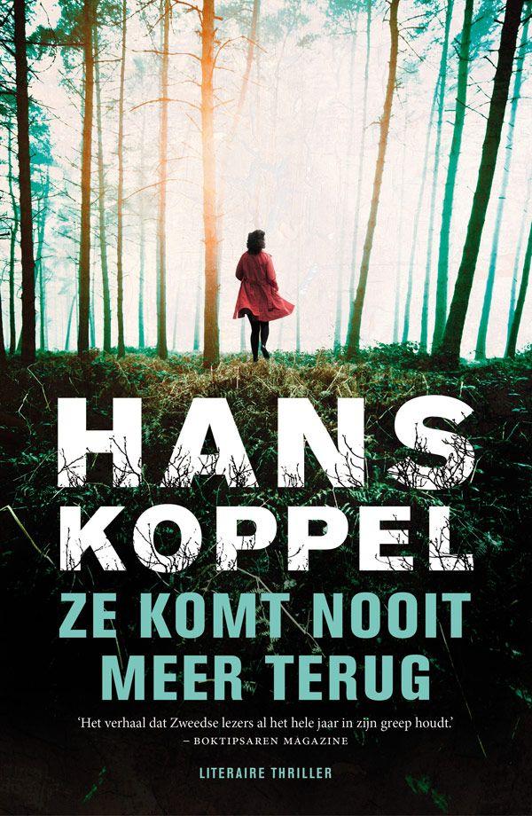 Ze komt nooit meer terug - Hans Koppel - http://wieschrijftblijft.com/leesbeleving-november-2014/