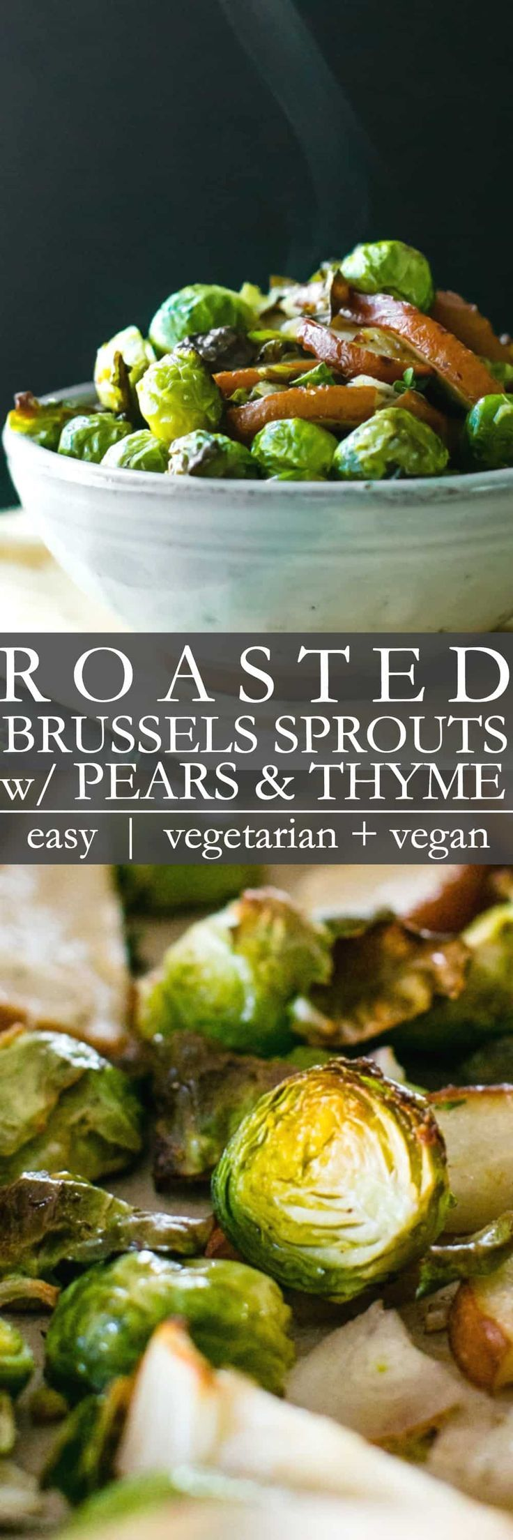 Roasted Brussels Sprouts and Pear with Thyme is an easy and flavorful recipe tha…   – Healthy Vegetarian Recipes