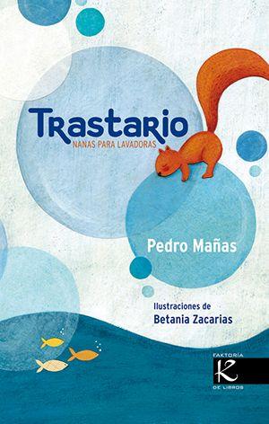 """LIBRO. Infantil. """"Trastario"""". Disponible en la Biblioteca de Hellín desde el 31 de Marzo"""