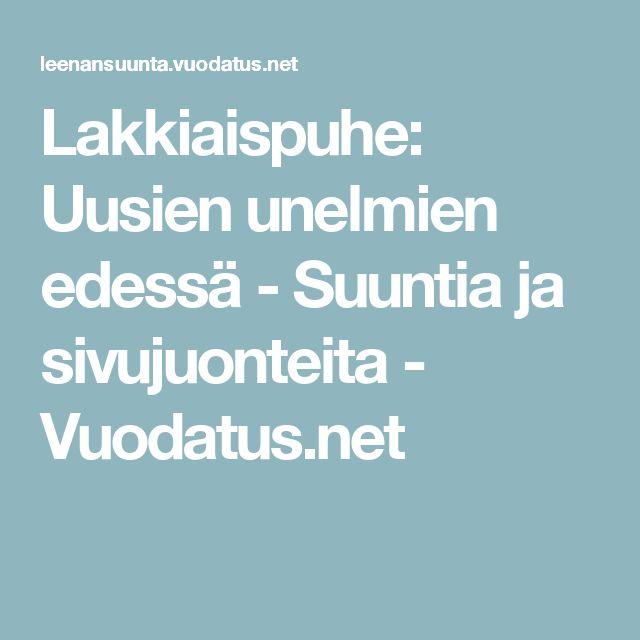 Lakkiaispuhe: Uusien unelmien edessä - Suuntia ja sivujuonteita - Vuodatus.net