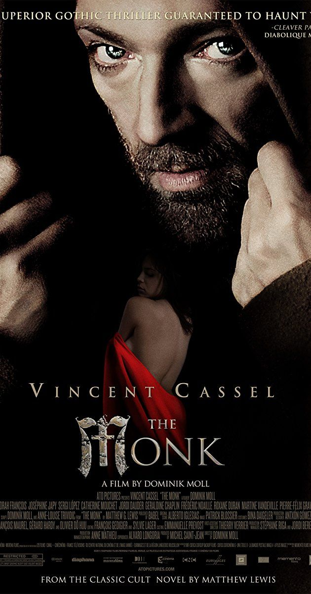 Directed by Dominik Moll. With Vincent Cassel, Déborah François, Joséphine Japy, Sergi López. Madrid, in the seventeenth century. Abandoned at the doorstep of a monastery, Ambrosio has been brought up by the Capucin Friars. After becoming a friar himself, he becomes an unrivaled preacher whose sermons draw crowds and earn him the admiration of all. Admired for his extreme rigor and absolute virtue, Ambrosio is certain he is safe from any temptation. But Satan has not said his final word...
