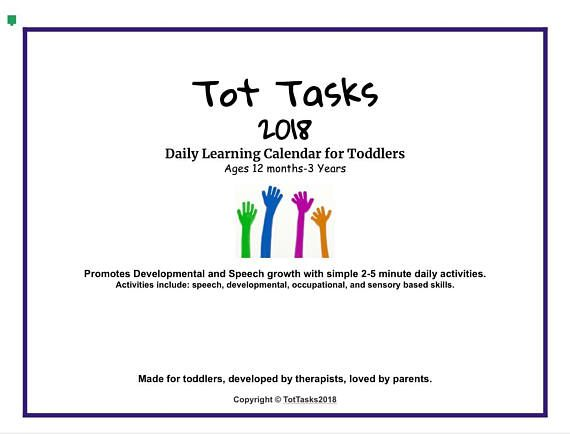 Digital copy of our 2018-2019 Tot Tasks calendar! This calendar is aimed at little ones 12 months to 3 years old. It promotes overall developmental growth as well as speech and occupational growth. We have a daily activity that can help your little one learn age appropriate skills through