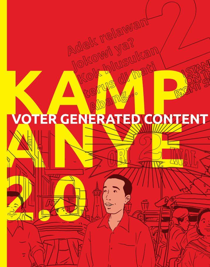Kampanye 2.0 by Elwin Wok & Yoga Adhitrisna. Published on 13 April 2015.