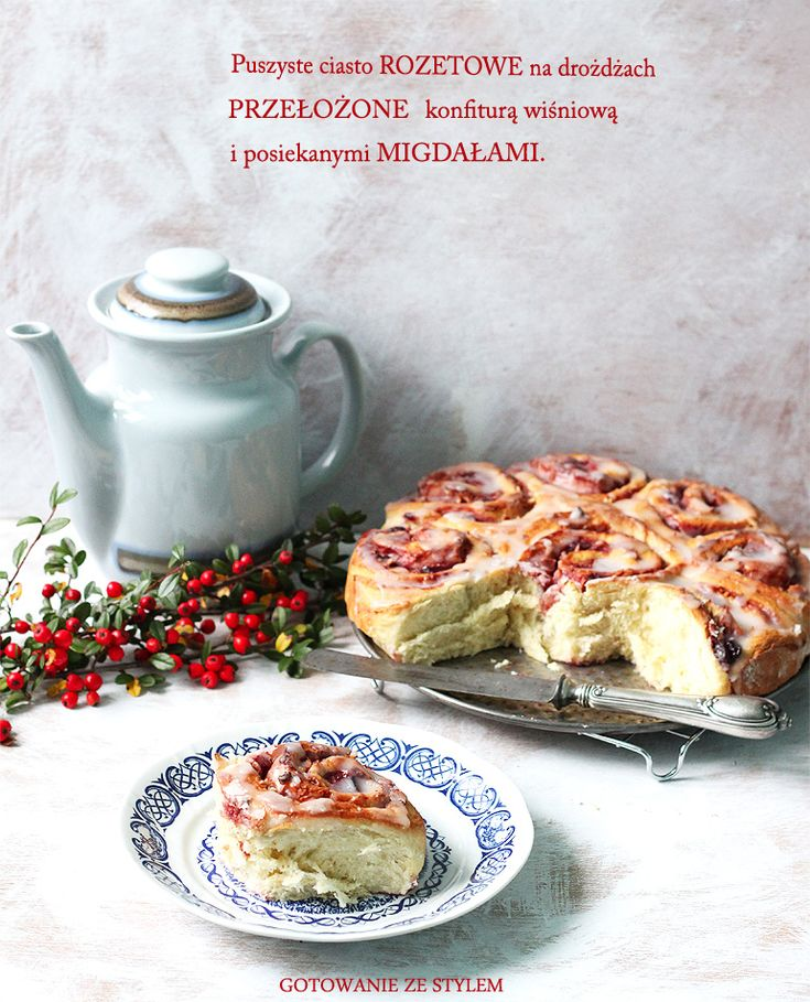 Yeast snails with cherry jam and almonds   Gotowanie ze stylem