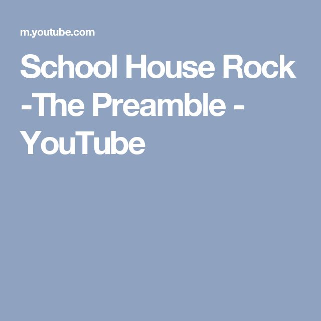 School House Rock -The Preamble - YouTube