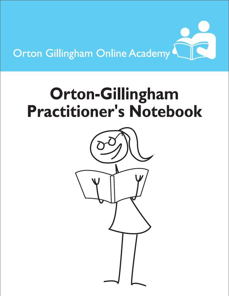 Orton Gillingham Practitioner's Notebook