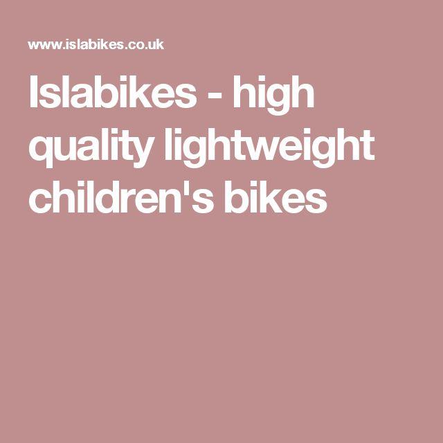 Islabikes - high quality lightweight children's bikes