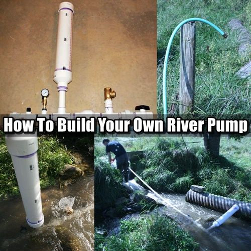 How To Build Your Own River Pump. It is a water pump that needs no energy input other than water flowing from a higher point to a lower point.