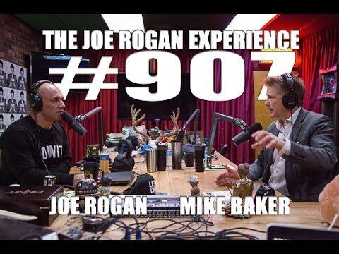 Joe Rogan Experience #907 - Mike Baker