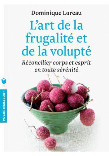 L ART DE LA FRUGALITE ET DE LA VOLUPTE de Dominique Loreau http://www.amazon.fr/dp/2501087666/ref=cm_sw_r_pi_dp_Lg0wwb13WBR2G