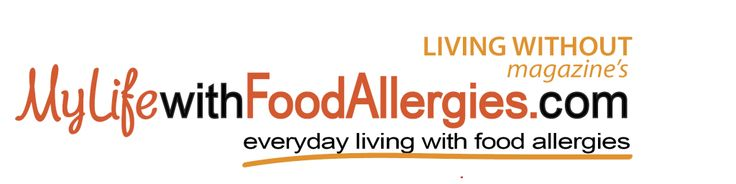 My Life with Food Allergies - A special website featuring our favorite Allergy-Friendly food bloggers!