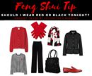 Feng Shui Tip!!!  Should I Wear Red or Black Tonight?  It all depends. If you want to cheer yourself up check your closet and get out some RED clothing and let the colour work its special magic on your personal force field.  If you're headed out for a special event and want to feel seductive and alluring, then wear BLACK!  Colours assert their own subtle energy and will help to transcend any initial impression, affecting moods, emotions and responses!  Happy Monday!  For more Feng Shui tips…