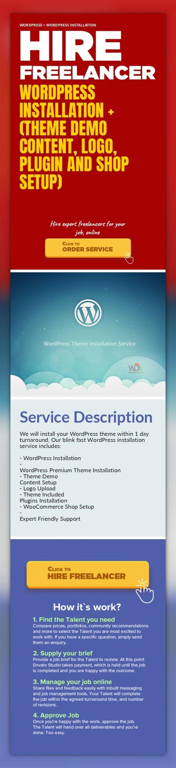 WordPress Installation + (Theme Demo Content, Logo, Plugin and Shop Setup) WordPress, WordPress Installation   We will install your WordPress theme within 1 day turnaround, Our blink fast WordPress installation service includes:     - WordPress Installation   - WordPress Premium Theme Installation   - Theme Demo Content Setup  - Logo Upload  - Theme Included Plugins Installation  - WooCommerce Sho...