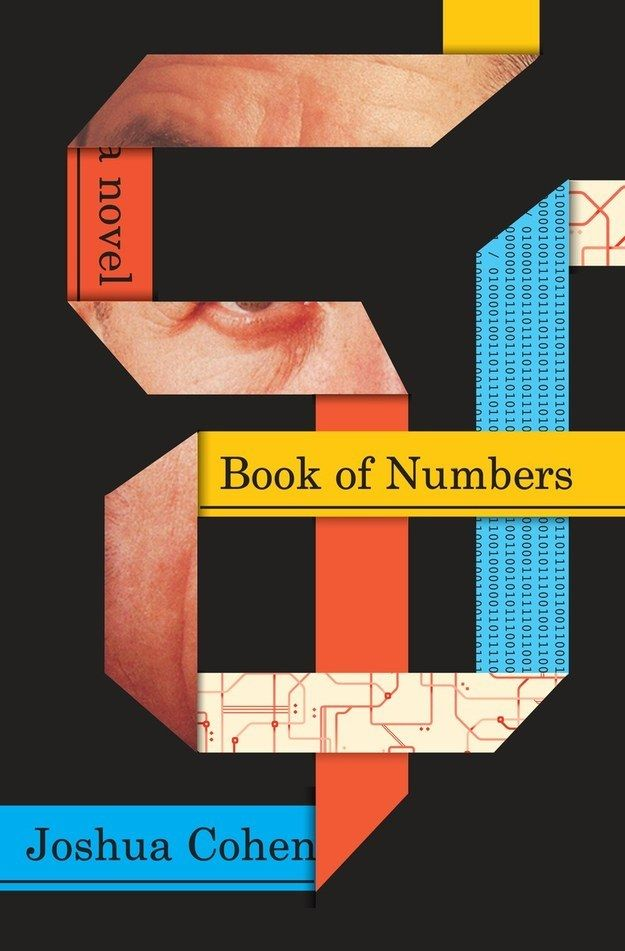 Book of Numbers by Joshua Cohen | 34 Of The Most Beautiful Book Covers Of 2015