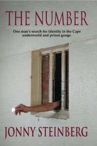 Number: One Man's Search for Identity in the Cape Underworld and Prison Gangs / Jonny Steinberg. Jonathan Ball, 2004.