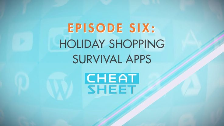Cheat Sheet Episode 6: Last minute shopping? Take these Holiday Shopping Survival Apps with you before you go out and save some serious $$$ on that perfect gift. Oh, and why not MAKE some money while you're out there too?