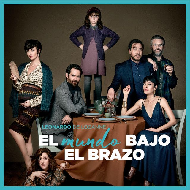 """El mundo bajo el brazo"" by Leonardo de Lozanne was added to my Discover Weekly playlist on Spotify"