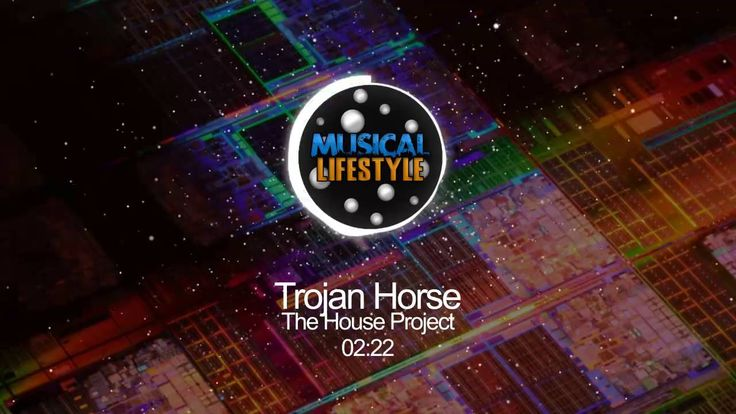 The House Project - Trojan Horse (Original Mix) - Musical Lifestyle