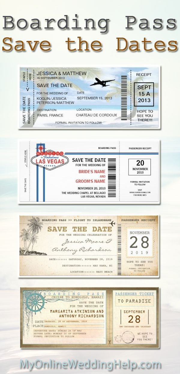 Boarding pass save the dates or wedding invitations....wedding idea: choose a design that reflects where your destination or outdoor wedding will be held and customize the wording. Could be as invite, STD, or one for each. (A lot more designs on the page).