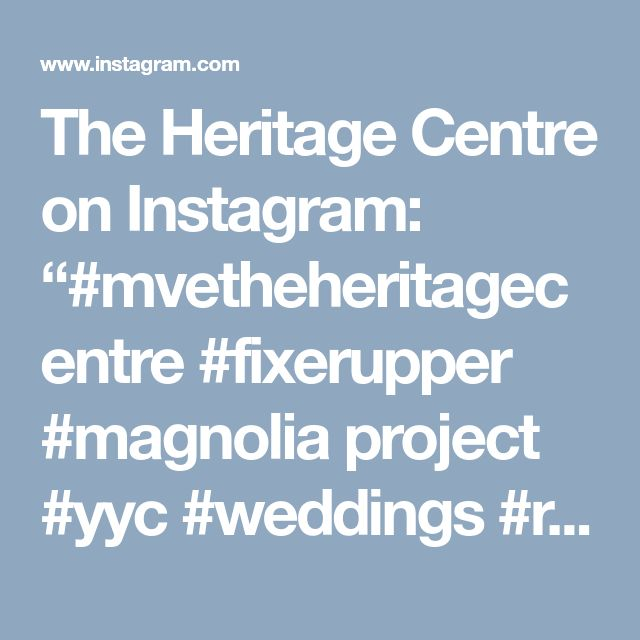 "The Heritage Centre on Instagram: ""#mvetheheritagecentre #fixerupper #magnolia project #yyc #weddings #rusticweddings #countrystyleweddings"""