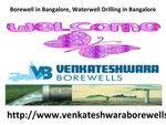 Borewell in Bangalore,Borewells in Bangalore
