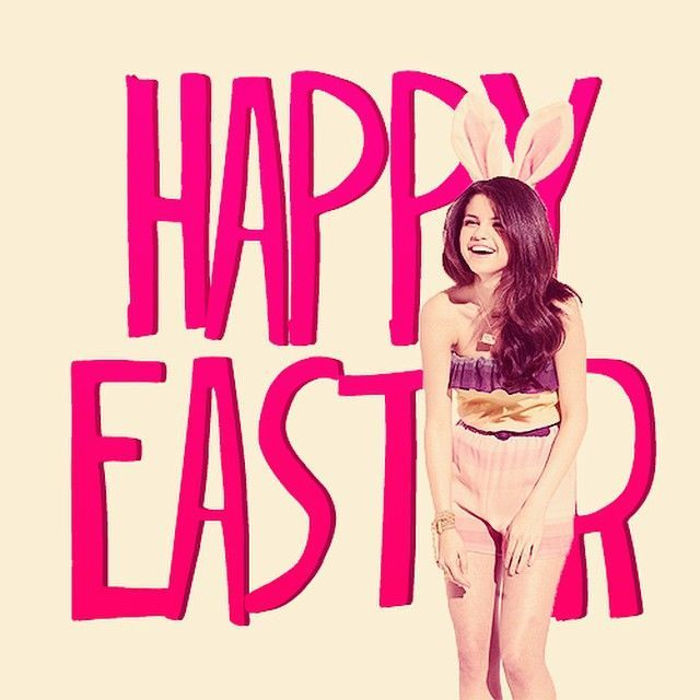 Selena Gomez Happy Easter easter easter quotes easter images easter quote happy easter happy easter. easter pictures happy easter quotes quotes for easter funny happy easter quotes