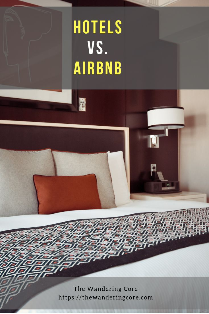 Airbnb Vs Hotel What To Choose On Your Next Trip Hering