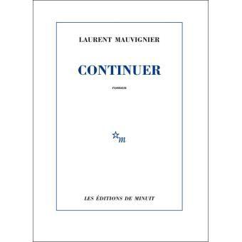 Laurent MAUVIGNIER - Continuer (Minuit)