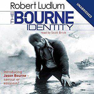The Bourne Identity: Robert Ludlum, 22.5hrs Jason Bourne Series, Book 1 Audiobook