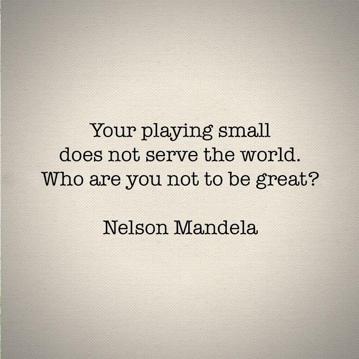 Nelson Mandela, serve the world