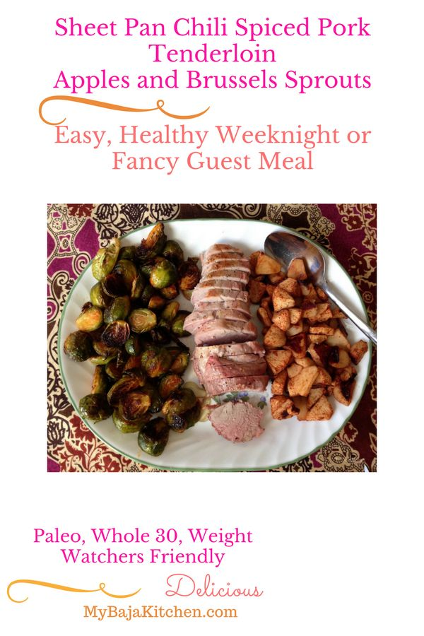 Sheet Pan Chili Spiced Pork Tenderloin, Apples, Brussels Sprouts, #paleo, #whole 30, #Weight Watchers