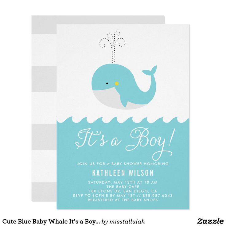 "Cute Blue Baby Whale It's a Boy Baby Shower Card A baby shower invitation featuring whimsical script and cute illustrations. This nautical-themed baby shower invitation will be perfect for ""It's a Boy"" baby showers."