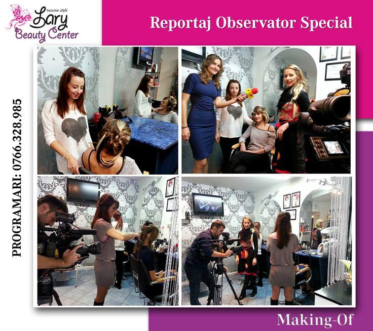 Lary Beauty Center la Observator Special   www.larybeautycenter.ro