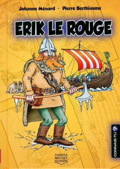 Erik le Rouge de Johanne Ménard FR 92 ERIK LE ROUGE