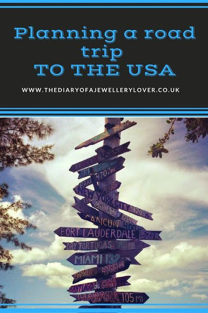 Planning A Road Trip To The USA | The Diary Of A Jewellery Lover including getting an ESTA, driving laws, planning your stops, Google Maps and the cost of driving