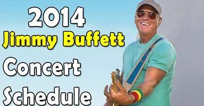Check Jimmy's website for tour info. http://www.buffettinfo.com/buffett-tour-dates