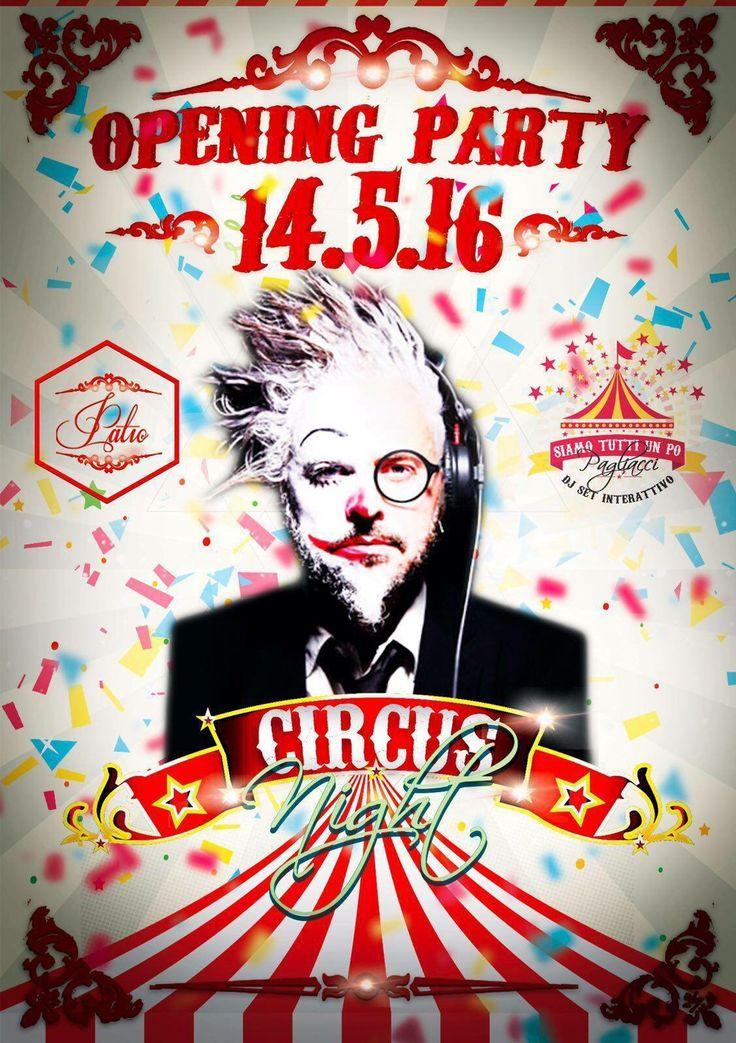 #patiorubiera #openingparty2016 #sabatonotte 14.5.16 #circusnight #siamotuttiunpopagliacci #teddyromano #dimitrimazzoni #patiorubieraeffettoriviera