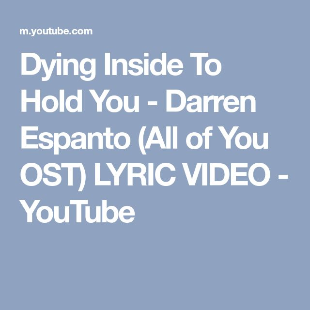 Dying Inside To Hold You - Darren Espanto (All of You OST) LYRIC VIDEO - YouTube