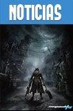 el aclamado RPG de From Software titulado Bloodborne requiere de 25.000 formas para llegar a PC, por ahora es esclusivo de PlayStation 4.