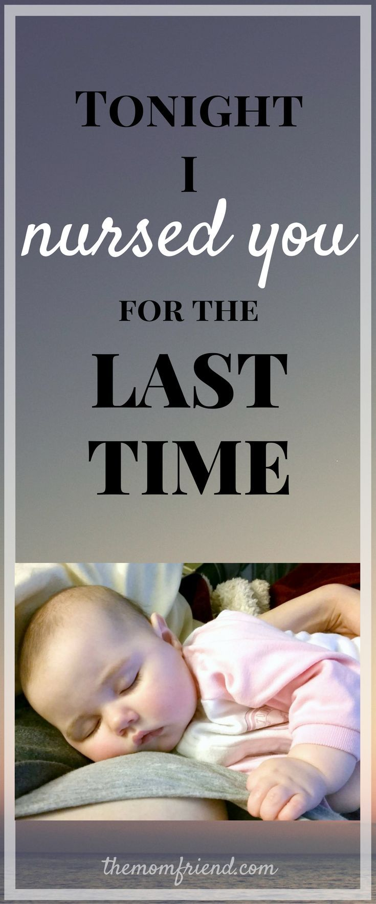 A *MUST READ* for moms! The end of the breastfeeding journey is so emotional. This mom shares her thoughts about weaning from breastfeeding in a letter to her daughter after their last time nursing | Nursing mom, breastfed baby, weaning, weaning a toddler, breastfeeding toddler | http://themomfriend.com