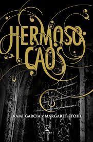 Cazadora De Libros y Magia: HERMOSO CAOS - SAGA HERMOSAS CRIATURAS #03 - Marga...