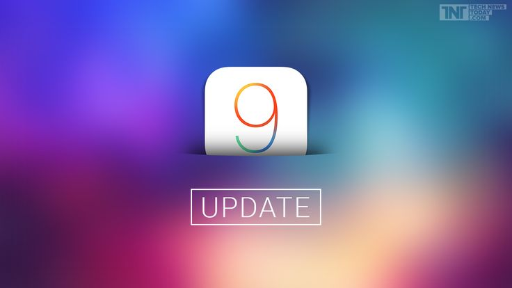 Here's Why You Need To Update To iOS 9 Today