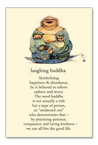 Long live the laughing buddha in you... by Cardthartic