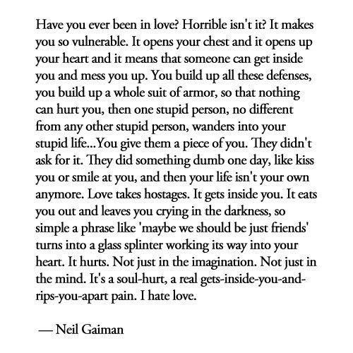 Love: Love I, Life, Inspiration, Love Hurts, Neilgaiman, Quotes, Truths, I Hate Love, Neil Gaiman
