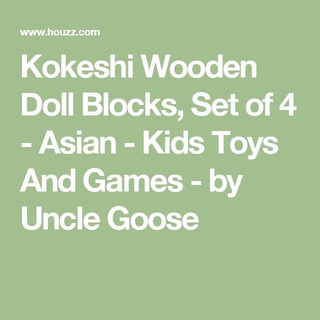 Kokeshi Wooden Doll Blocks, Set of 4 - Asian - Kids Toys And Games - by Uncle Goose