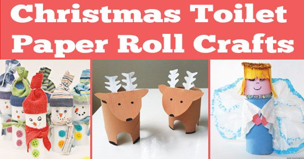 Christmas Toilet Paper Roll Crafts - Itsy Bitsy Fun