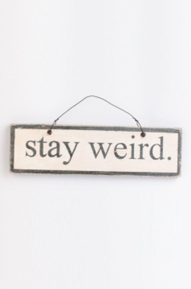 Brandy & Melville Deutschland - Stay weird Signboard